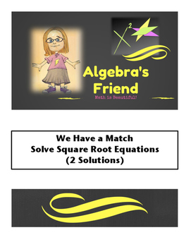 Solving Square Root Equations - (2 Solutions) We Have a Match Partner Activity