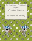 Solving Story Problems Game- Baseball Theme