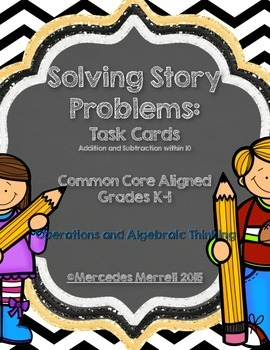 Solving Story Problems:  Task Cards For K-1 Common Core Aligned