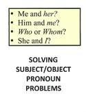 Solving Subject/Object Pronoun Problems
