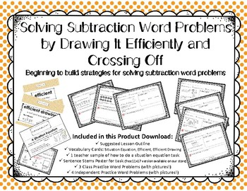 Solving Subtraction Word Problems by Drawing It Efficiently and Crossing Off