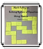 Solving System of Equation Using Matrix Math Relay