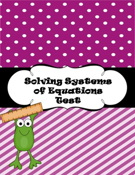 Solving System of Equations Test