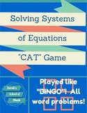 """Solving System of Equations Word Problem """"CAT"""" Game (played like BINGO)"""