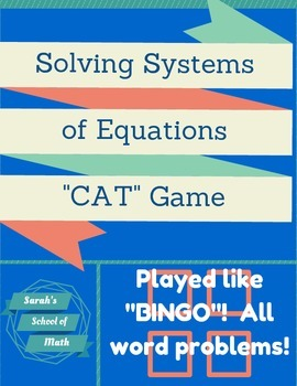 "Solving System of Equations Word Problem ""CAT"" Game (played like BINGO)"
