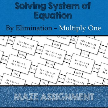 Solving System of Equations by Elimination - Multiply One Equation Maze