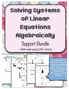 Solving System of Linear Equations Algebraically Support Bundle