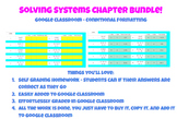Solving Systems Chapter Bundle - Google Classroom - Conditional Formatting