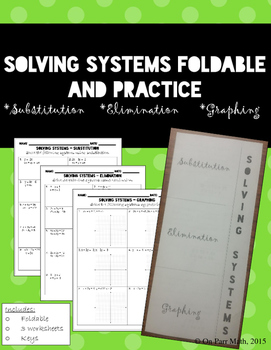 Solving Systems of Equations Foldable and Worksheets