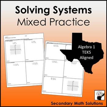 Solving Systems Mixed Practice (A3F, A5C)