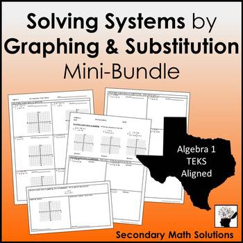 Solving Systems by Graphing and Substitution Mini-Bundle(A3F, A5C)
