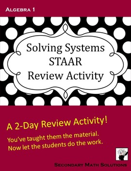 STAAR Review: Solving Systems