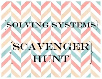 Solving Systems Scavenger Hunt