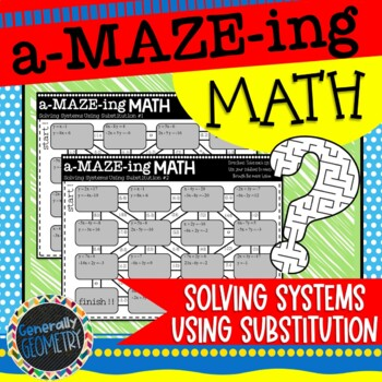 Solving Systems Using Substitution Maze Activity:2 Puzzles Included!