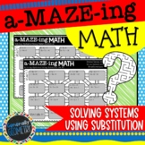 Solving Systems Using Substitution Maze Activity:2 Puzzles