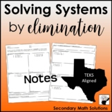 Solving Systems by Elimination Notes (A5C)