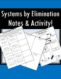 Solving Systems by Elimination - Notes AND Partner Activity