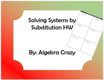 Solving Systems by Substitution HW