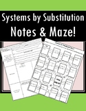 Solving Systems by Substitution - Notes AND Maze Activity!