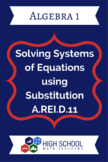 Solving Systems of Equation Solving Substitution A.REI.D.11