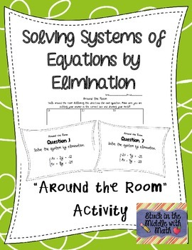 Solving Systems of Equations Around the Room