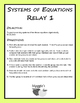 Solving Systems of Equations Algebraically Relay 1 (Game)