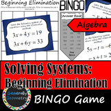 Solving Systems of Equations: Beginning Elimination BINGO;