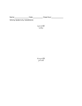 Solving Systems of Equations By Substitution Worksheet and Class Follow-along