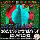 Christmas Algebra: Graphing Systems of Equations 3D Ornaments