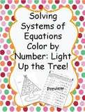 Solving Systems of Equations Color by Number: Light Up the Tree