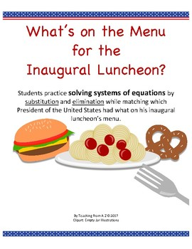 Solving Systems of Equations: Inaugural Luncheon Menu Activity