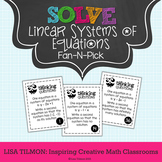 Solving Systems of Equations {Linear} Fan-N-Pick Activity