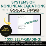 Solving Systems of Equations Linear & Nonlinear| Review or Quiz| 2 Google™ Forms