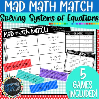 Solving Systems of Equations Mad Math Match-5 Games Included; Algebra