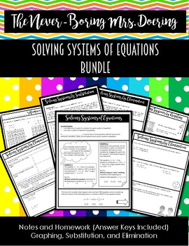 Solving Systems of Equations Notes and Homework Bundle