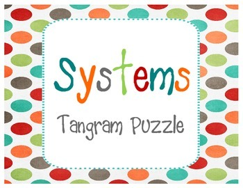 Solving Systems of Equations Tangram Puzzle