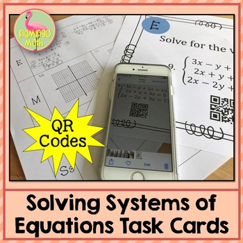 Algebra 2: Solving Systems of Equations Task Cards QR Codes