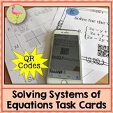 Solving Systems of Equations Task Cards QR Codes (Algebra