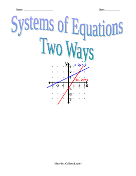 Solving Systems of Equations Two Ways