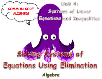 Solving Systems of Equations Using Elimination (Addition and Subtraction)