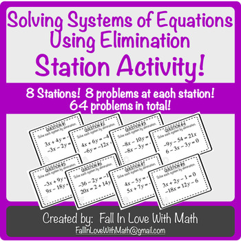 Solving Systems of Equations Using Elimination Station Activity!