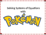 Solving Systems of Equations Walk Around Activity with Pokemon
