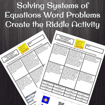 Solving Systems of Equations Word Problems Create the Riddle Activity