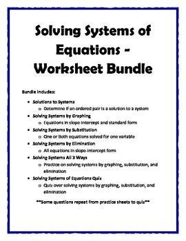 Solving Systems of Equations Worksheet Bundle