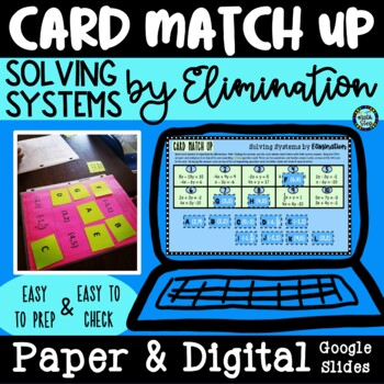 Solving Systems of Equations by Elimination Card Match Up Activity