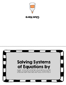 Solving Systems of Equations by Elimination Flipbook for ISN