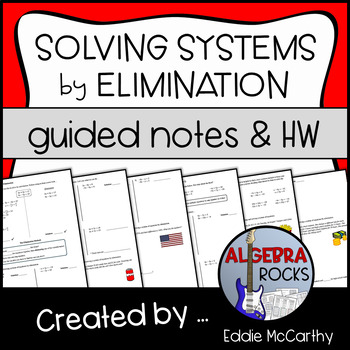 Solving Systems of Equations by Elimination (Guided Notes and Assessments)