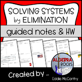 Solving Systems of Equations by Elimination - Guided Notes and Homework