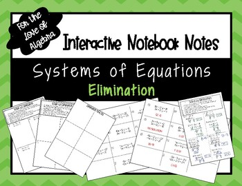 Solving Systems of Equations by Elimination NOTES (GSE Algebra 1)