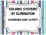Solving Systems of Equations by Elimination (Scavenger Hun